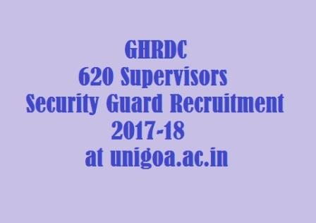 GHRDC 620 Supervisors Security Guard Recruitment 2017-18