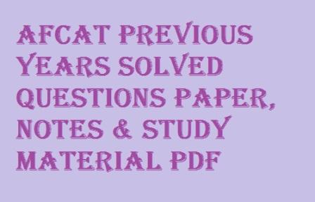 AFCAT Previous Years Solved Questions paper