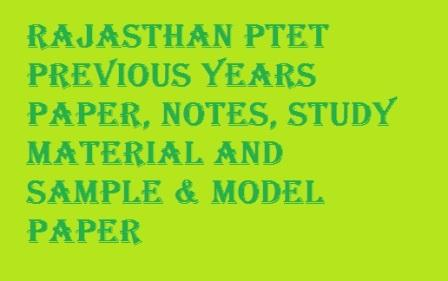 Rajasthan PTET Previous Years Papers