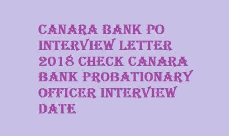 Canara Bank PO Interview Letter 2018