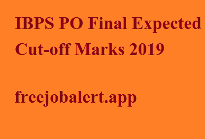 IBPS PO Final Expected Cut-off Marks 2019