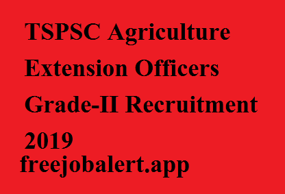 TSPSC Agriculture Extension Officers Grade-II Recruitment 2019