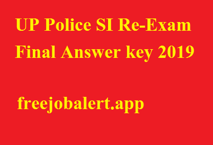 UP Police SI Re-Exam Final Answer key 2019