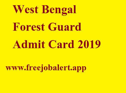 West Bengal Forest Guard Admit Card 2019