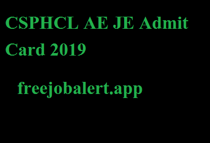 CSPHCL AE JE Admit Card 2019