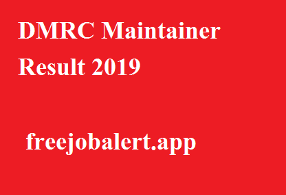 DMRC Maintainer Result 2019