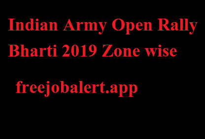 Indian Army Open Rally Bharti 2019
