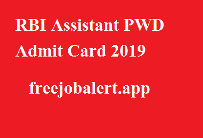 RBI Assistant PWD Admit Card 2019