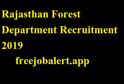 Rajasthan Forest Department Recruitment 2019