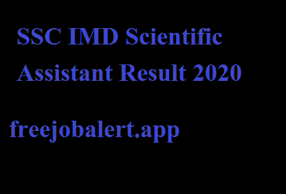SSC IMD Scientific Assistant Result 2020