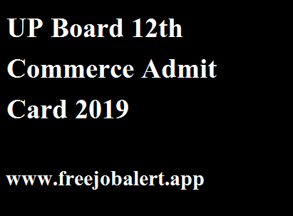 UP Board 12th Commerce Admit Card 2019