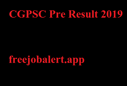 CGPSC Pre Result 2019