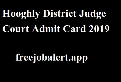 Hooghly District Judge Court Admit Card 2019