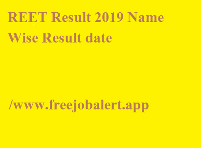 REET Result 2019 Name Wise Result date