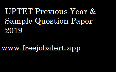 UPTET Previous Year & Sample Question Paper 2019
