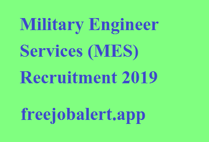 Military Engineer Services (MES) Recruitment 2019